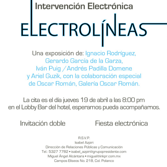 Electrolines – A Presentation by Nacho Rodriguez Bach at the Presidente InterContinental Hotel (Mexico City, Mexico)